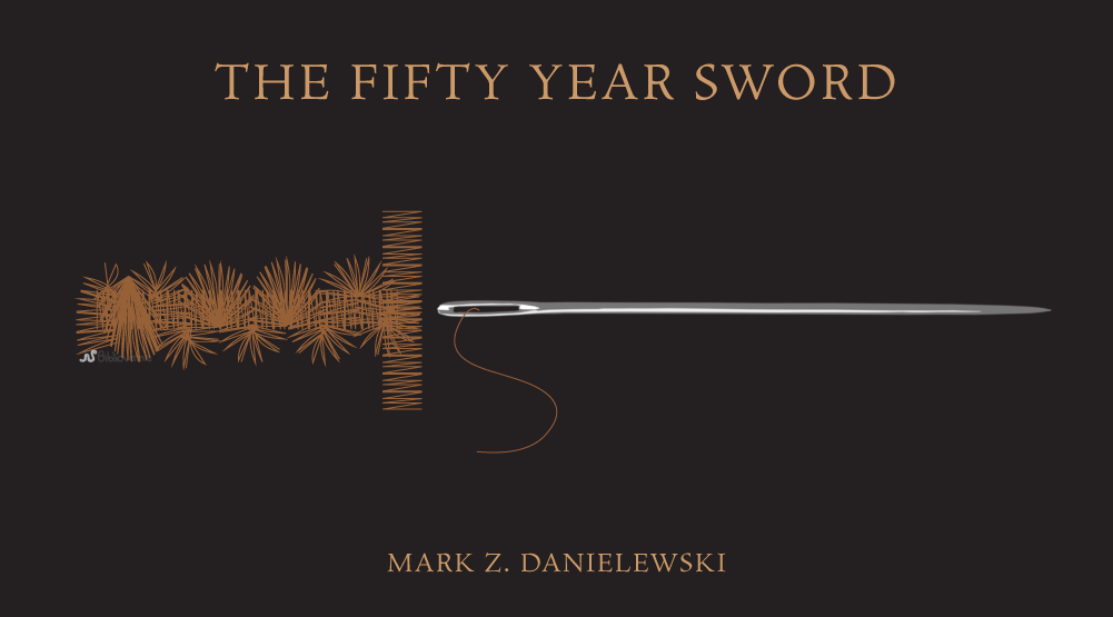 The Fifty Year Sword. Mark Z. Danielewski. Book Review.