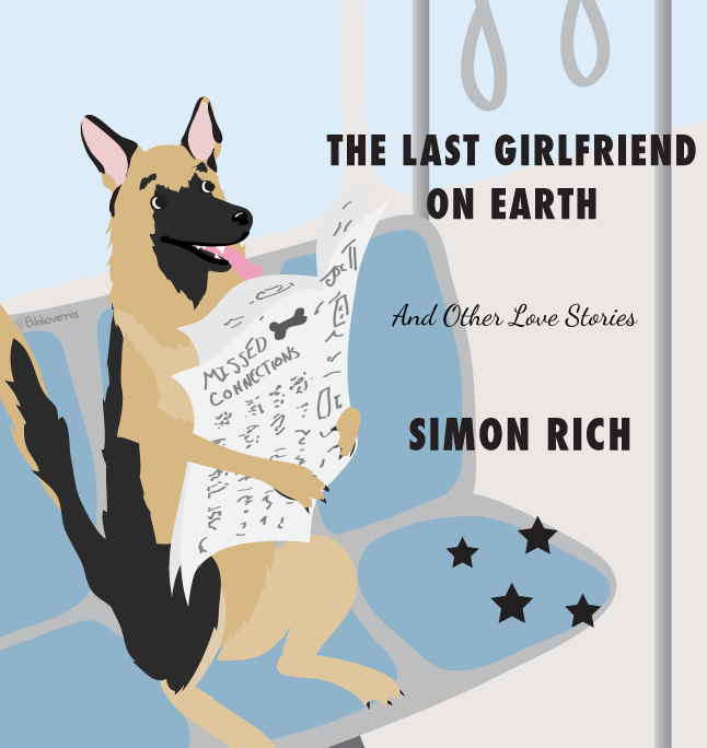 The Last Girlfriend on Earth: And Other Love Stories, by Simon Rich. A dog takes a commuter train while reading the paper. Book review: 4 stars.